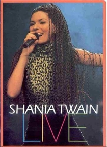 Shania Twain Live - Poster / Capa / Cartaz - Oficial 1