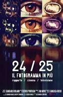 24/25 Il Fotogramma in Più (24/25 Il Fotogramma in Più)