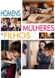 Homens, Mulheres & Filhos - Poster / Capa / Cartaz - Oficial 5