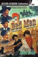 3 Homens Maus (3 Bad Men)