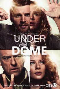 Under the Dome (1ª Temporada) - Poster / Capa / Cartaz - Oficial 2