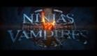 NINJAS vs VAMPIRES - UK trailer