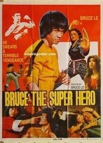 Bruce the Super Hero - Poster / Capa / Cartaz - Oficial 2