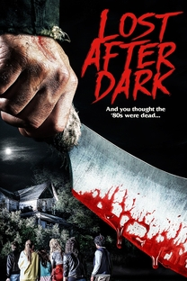 Lost After Dark - Poster / Capa / Cartaz - Oficial 3