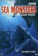 Caminhando com Dinossauros – Monstros Marinhos (Sea Monsters – A Walking with Dinosaurs Trilogy)