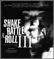 Shake Rattle & Roll III - Poster / Capa / Cartaz - Oficial 1