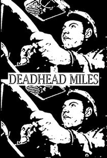 Deadhead Miles - Poster / Capa / Cartaz - Oficial 1