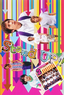 Stand Up!! - Poster / Capa / Cartaz - Oficial 3