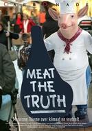 Uma Verdade Mais Que Inconveniente (Meat The Truth)