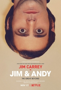 Jim & Andy: The Great Beyond - Poster / Capa / Cartaz - Oficial 1