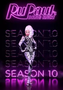 RuPaul's Drag Race (10ª Temporada) - Poster / Capa / Cartaz - Oficial 1