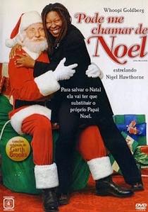 Pode me Chamar de Noel - Poster / Capa / Cartaz - Oficial 3