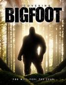 Discovering Bigfoot (Discovering Bigfoot)