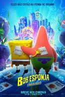 Bob Esponja: O Incrível Resgate (The SpongeBob Movie: Sponge on the Run)