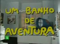 Um Banho de Aventura - Poster / Capa / Cartaz - Oficial 1