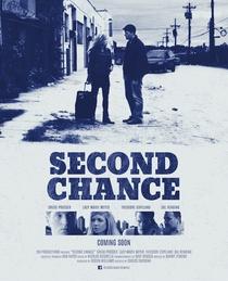 Second Chance - Poster / Capa / Cartaz - Oficial 1