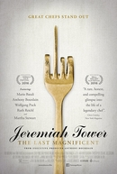 Jeremiah Tower: The Last Magnificent (Jeremiah Tower: The Last Magnificent)