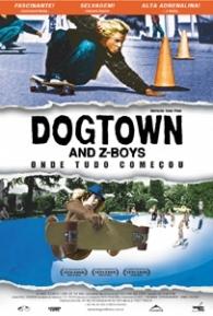 Dogtown & Z-Boys - Onde Tudo Começou - Poster / Capa / Cartaz - Oficial 2