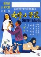 Sister Maria (Lang zi yu xiu nu)