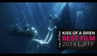 Mermaids film - Kiss of a Siren by NuMe - Best Film at 2014 International Fashion Film Awards