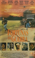 Fortunas da Guerra  (Fortunes Of War)
