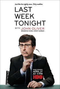 Last Week Tonight With John Oliver (1ª Temporada) - Poster / Capa / Cartaz - Oficial 1