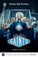 Sin City Saints (1ª Temporada) (Sin City Saints (Season 1))