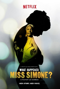 What Happened, Miss Simone? - Poster / Capa / Cartaz - Oficial 1