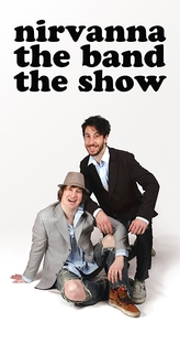 Nirvanna the Band the Show (1ª Temporada) - Poster / Capa / Cartaz - Oficial 1