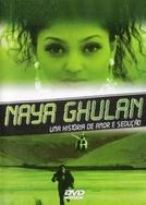 Naya Ghulan - Uma História de Amor e Sedução (Bava Nachadu)