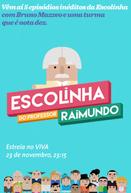 Escolinha do Professor Raimundo - Nova Geração (1ª Temporada)