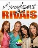 Amigas e Rivais - Poster / Capa / Cartaz - Oficial 2