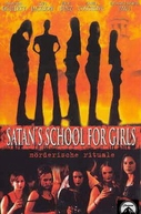 Lindas e Diabólicas (Satan's school for girls)