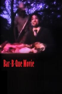 Bar-B-Que Movie - Poster / Capa / Cartaz - Oficial 1