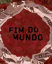 Fim do Mundo - Poster / Capa / Cartaz - Oficial 1