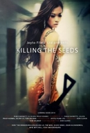 Killing the Seeds (Killing the Seeds)