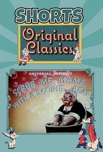 Scrub Me Mama with a Boogie Beat - Poster / Capa / Cartaz - Oficial 1