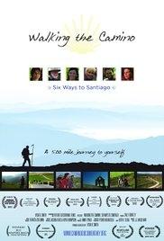 Walking the Camino: Six Ways to Santiago - Poster / Capa / Cartaz - Oficial 1