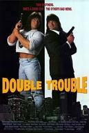 Confusão em Dobro (Double Trouble)