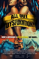 All Out Dysfunktion! (All Out Dysfunktion!)