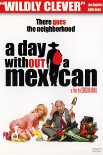 Um Dia sem Mexicanos - Poster / Capa / Cartaz - Oficial 4
