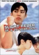The Slight Fever of a 20-Year-Old (Hatachi no binetsu)