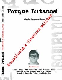 Porque lutamos! Resistência à ditadura militar - Poster / Capa / Cartaz - Oficial 1