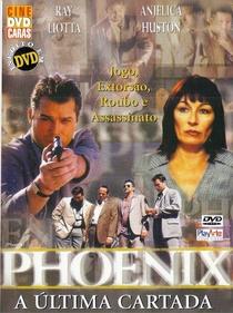Phoenix - A Última Cartada - Poster / Capa / Cartaz - Oficial 3