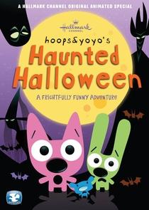 Hoops&Yoyo's Haunted Halloween - Poster / Capa / Cartaz - Oficial 1