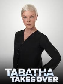 Tabatha Takes Over - Poster / Capa / Cartaz - Oficial 1
