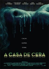 A Casa de Cera - Poster / Capa / Cartaz - Oficial 2