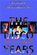The Disco Years (The Disco Years)