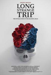 Long Strange Trip - Poster / Capa / Cartaz - Oficial 1