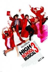 High School Musical 3: Ano da Formatura - Poster / Capa / Cartaz - Oficial 2